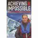 Achieving Impossible