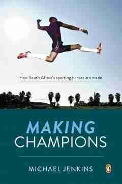 Making Champions