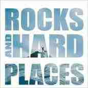 Rock and Hard Places - Alex Harris